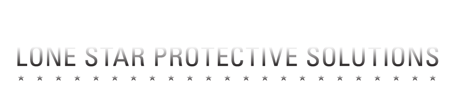 About Us: Lone Star Protective Solutions