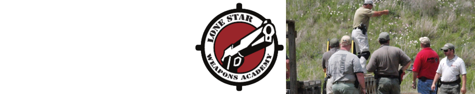 Lone Star Weapons Academy C.H.L. Class Instructions